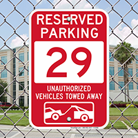 Reserved Parking 29 Unauthorized Vehicles Tow Away Signs