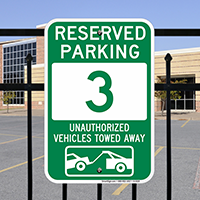Reserved Parking 3 Unauthorized Vehicles Towed Away Signs