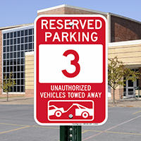 Reserved Parking 3 Unauthorized Vehicles Tow Away Signs