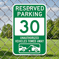 Reserved Parking 30 Unauthorized Vehicles Towed Away Signs