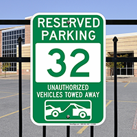 Reserved Parking 32 Unauthorized Vehicles Towed Away Signs