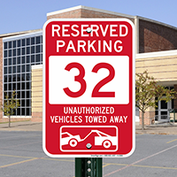 Reserved Parking 32 Unauthorized Vehicles Tow Away Signs