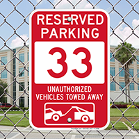 Reserved Parking 33 Unauthorized Vehicles Tow Away Signs