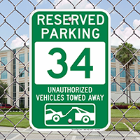 Reserved Parking 34 Unauthorized Vehicles Towed Away Signs