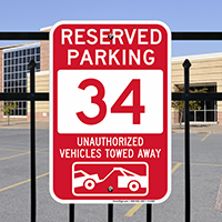 Reserved Parking 34 Unauthorized Vehicles Tow Away Signs