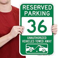 Reserved Parking 36 Unauthorized Vehicles Towed Away Signs