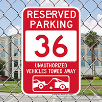 Reserved Parking 36 Unauthorized Vehicles Tow Away Signs