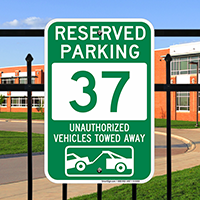 Reserved Parking 37 Unauthorized Vehicles Towed Away Signs