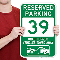 Reserved Parking 39 Unauthorized Vehicles Towed Away Signs