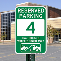 Reserved Parking 4 Unauthorized Vehicles Towed Away Signs