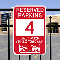 Reserved Parking 4 Unauthorized Vehicles Tow Away Signs