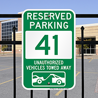 Reserved Parking 41 Unauthorized Vehicles Towed Away Signs