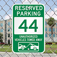 Reserved Parking 44 Unauthorized Vehicles Towed Away Signs