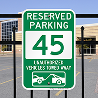 Reserved Parking 45 Unauthorized Vehicles Towed Away Signs