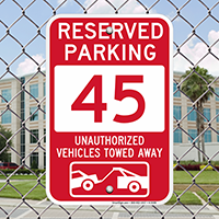 Reserved Parking 45 Unauthorized Vehicles Tow Away Signs