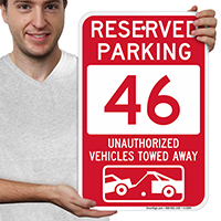 Reserved Parking 46 Unauthorized Vehicles Tow Away Signs