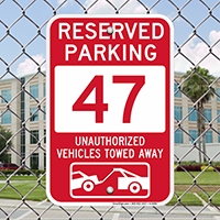Reserved Parking 47 Unauthorized Vehicles Tow Away Signs