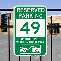 Reserved Parking 49 Unauthorized Vehicles Towed Away Signs