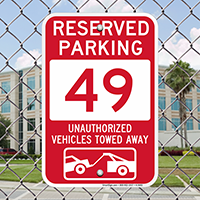 Reserved Parking 49 Unauthorized Vehicles Tow Away Signs