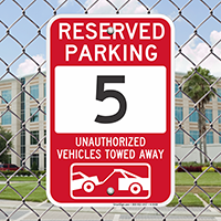 Reserved Parking 5 Unauthorized Vehicles Tow Away Signs