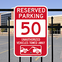 Reserved Parking 50 Unauthorized Vehicles Tow Away Signs