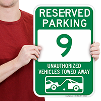 Reserved Parking 9 Unauthorized Vehicles Towed Away Signs