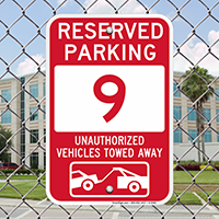 Reserved Parking 9 Unauthorized Vehicles Tow Away Signs