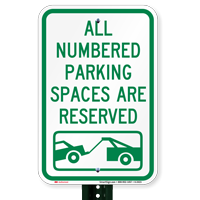 Numbered Parking Reserved Tow Signs