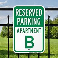 Reserved Parking Apartment B Signs
