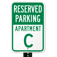Reserved Parking Apartment C Signs