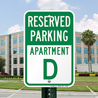 Reserved Parking Apartment D Signs