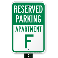 Reserved Parking Apartment F Signs