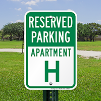 Reserved Parking Apartment H Signs