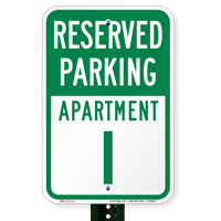 Reserved Parking Apartment I Signs