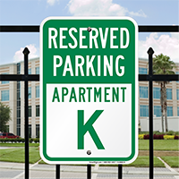 Reserved Parking Apartment K Signs