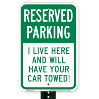 Reserved Parking Car Towed Signs