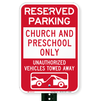 Reserved Parking Church & Preschool Only Signs