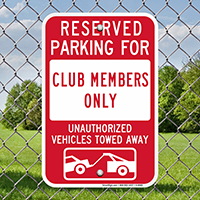 Reserved Parking For Club Members Signs