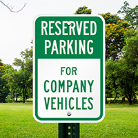 For Company Vehicles Reserved Parking Signs