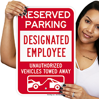 Designated Employee Reserved Parking Signs