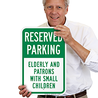 Elderly And Patrons With Small Children Parking Signs