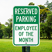 Employee Of The Month, Parking Signs