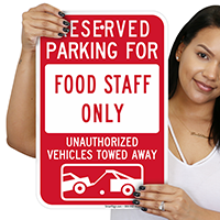 Reserved Parking For Food Staff Only Signs