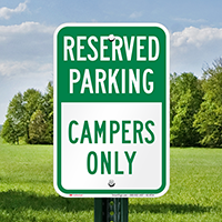 Reserved Parking For Campers Only Signs
