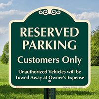 Reserved Parking For Customers Signature Sign