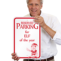Reserved Parking for ELF of the Year Signs
