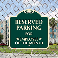 Reserved Parking For Employee Of The Month Sign