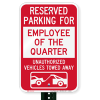 Reserved Parking For Employee Of The Quarter Signs