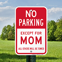 Expectant Mother No Parking Signs
