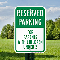 Parking For Parents With Children Under 2 Signs